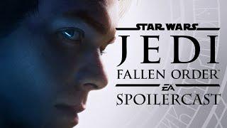 The Jedi: Fallen Order Spoilercast [GigaBoots]