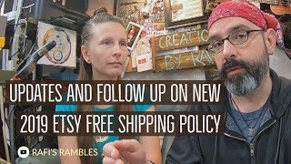 Updates And Follow Up On New 2019 Etsy Free Shipping Policy