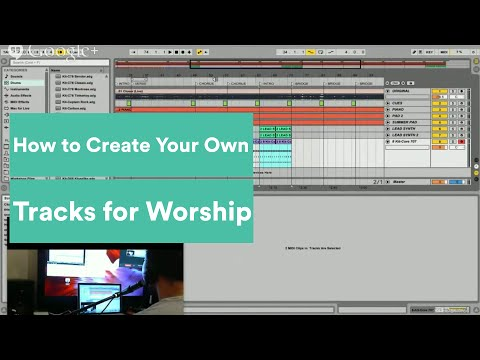 Creating Your Own Worship Loops and MultiTracks