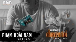 Album: Chuyện Tôi Original Version | Phạm Hoài Nam