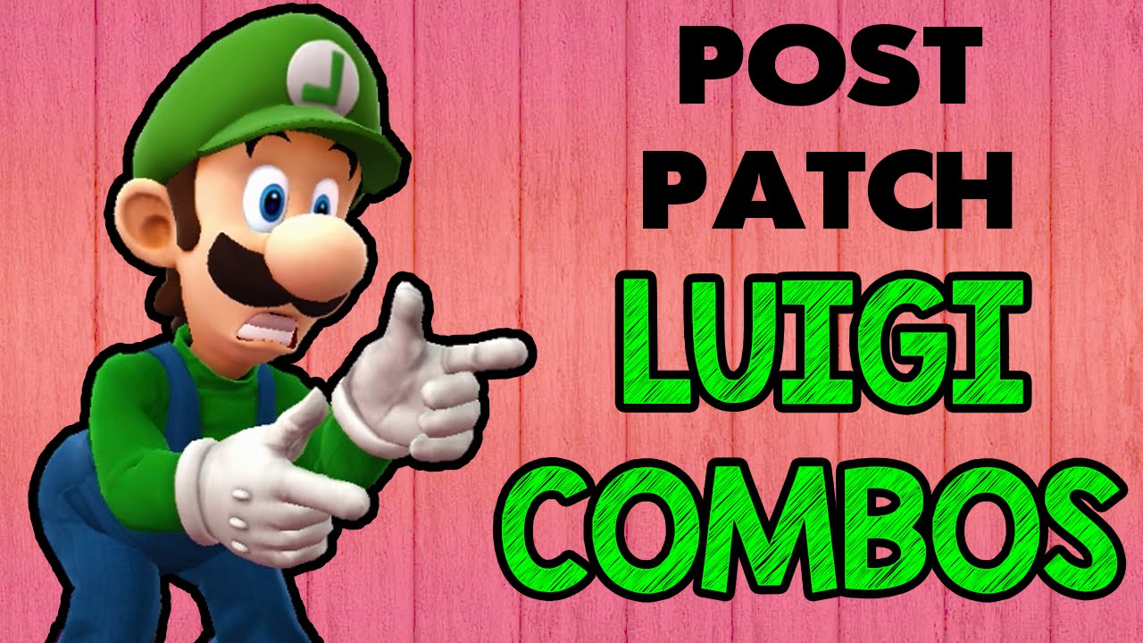 Post-Patch Luigi Combos! (Smash Wii U/3DS)