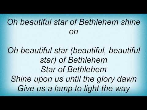Judds - Beautiful Star Of Bethlehem Lyrics
