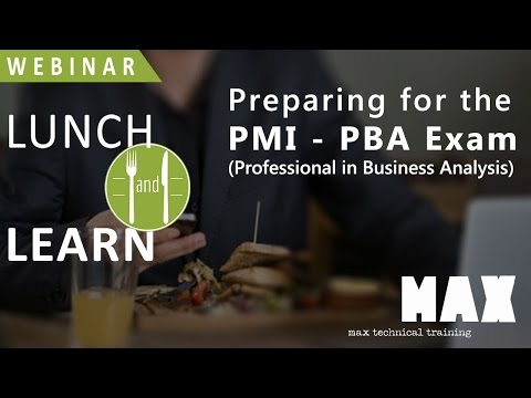 Preparing for the PMI Professional in Business Analysis Exam PBA