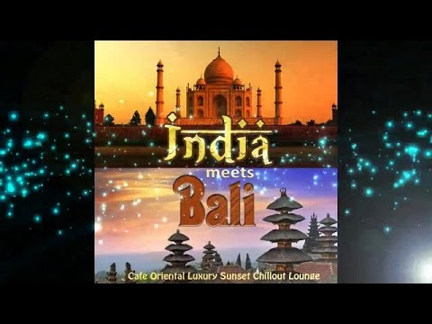 India Meets Bali Cafe Oriental Luxury Sunset Chillout Lounge