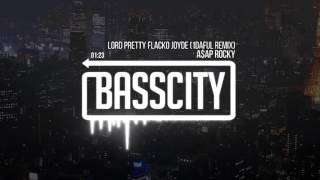 A$AP Rocky - Lord Pretty Flacko Jodye (1Daful Remix) thumbnail