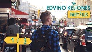 Edvino kelionės - Paryžius    1/3    Laisvės TV X