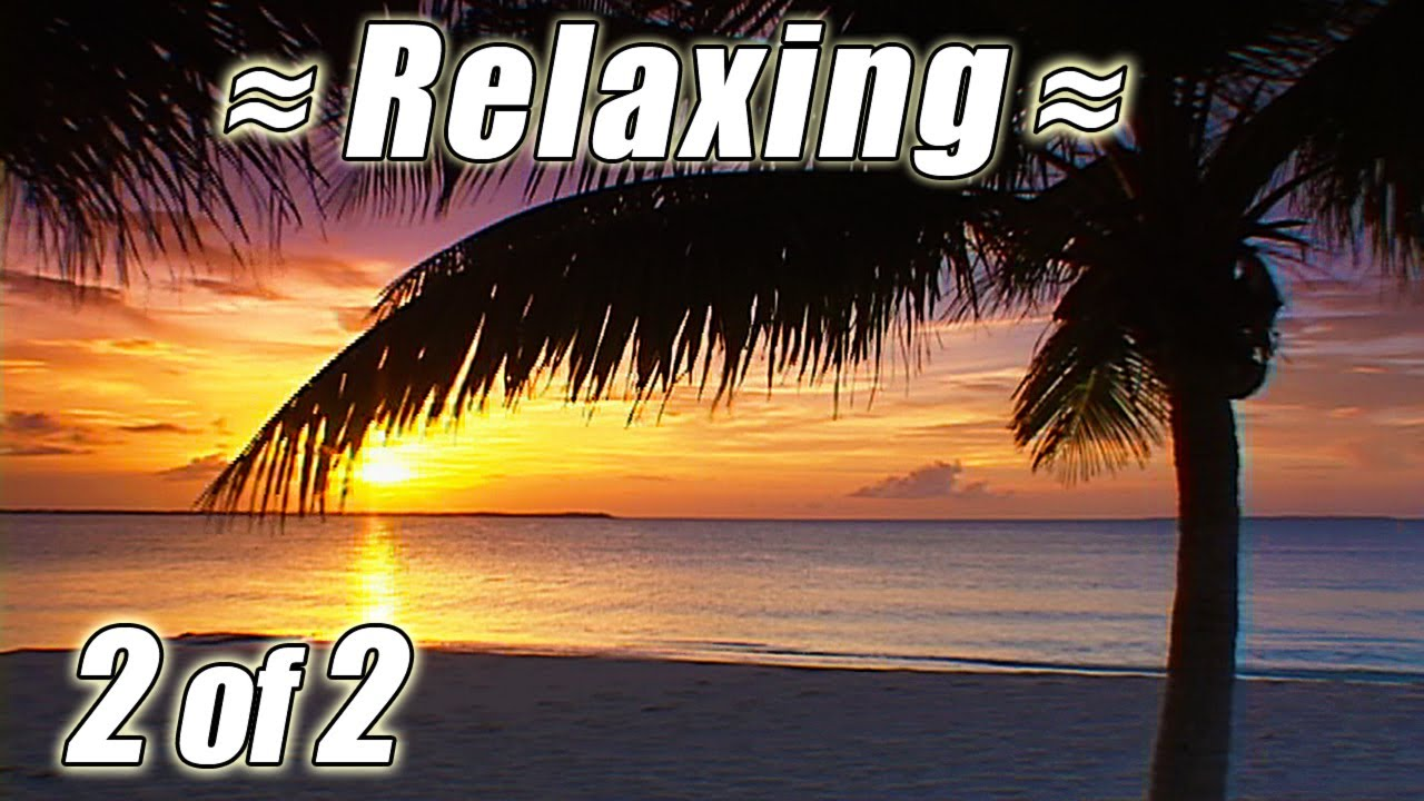RELAXING Wave SOUNDS OF NATURE #2 Best Ocean Waves BAHAMAS ... Relaxing Nature Sounds