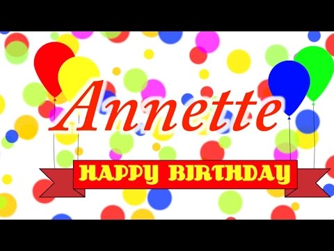Happy Birthday Annette Song