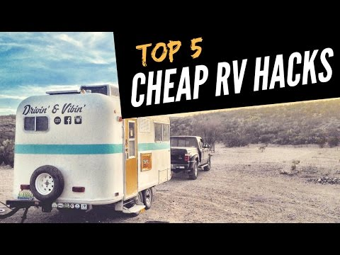 The Top 5 Cheap RV Hacks 💵 👍 Full Time RV Living 🚐💨 Best Travel Hacks