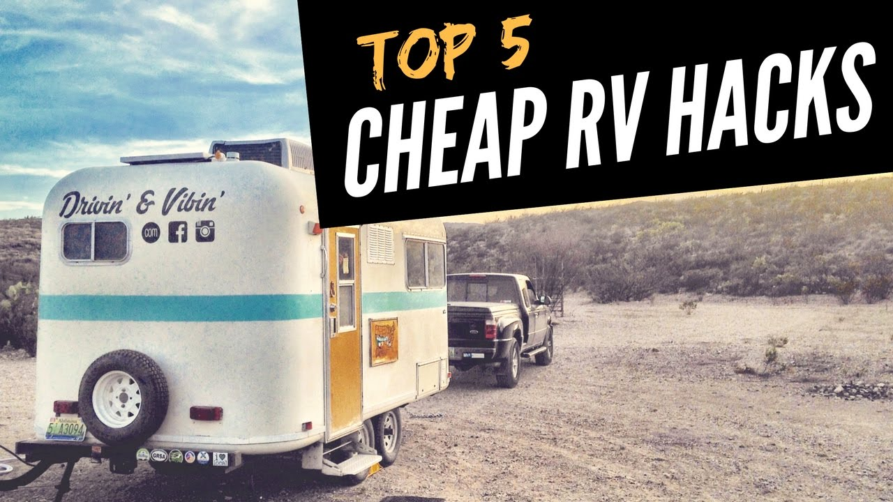 8 RV Hacks That Will Make You a Happy Camper (2019 UPDATED)