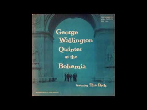 The George Wallington Quintet  – Live! At Cafe Bohemia ( Full Album )