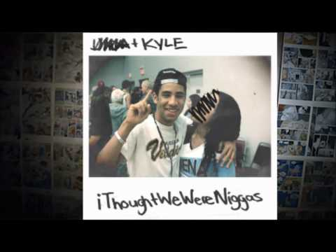 KYLE - I Thought We Were Niggas