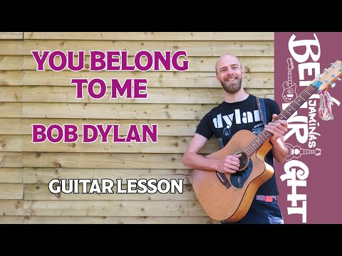 You Belong To Me - Bob Dylan - Guitar Lesson (SL33)