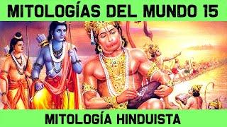 MITOS Y LEYENDAS 15: La Mitología Hinduista y dioses (Documental Historia)
