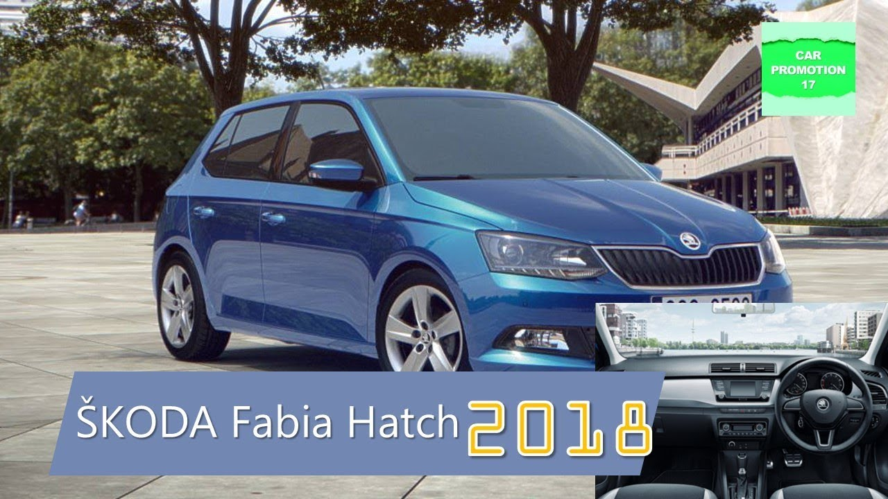 2018 koda fabia hatch review interior exterior new performance youtube. Black Bedroom Furniture Sets. Home Design Ideas