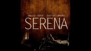 Serena - International Trailer (RUS)