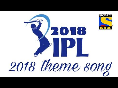IPL 2018 NEW THEME SONG    Latest