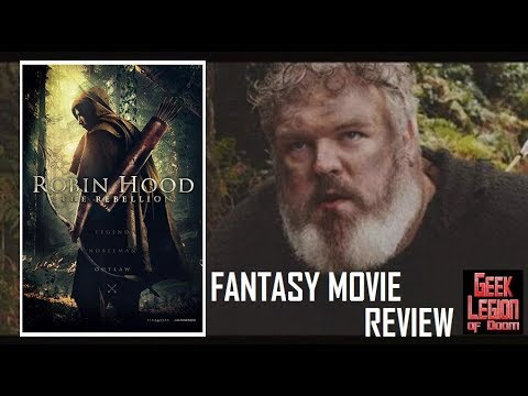 ROBIN HOOD : THE REBELLION ( 2018 Ben Freeman ) Fantasy Movie Review