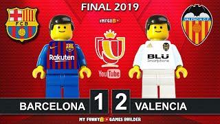 Copa del Rey Final 2019 • Barcelona vs Valencia 1-2 • All Goals Highlights LEGO Football Stop Motion