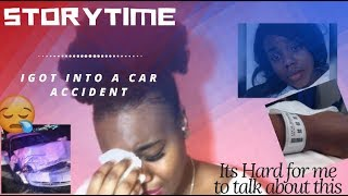 STORYTIME: I GOT INTO A CAR ACCIDENT 😪😱 (ItsAudaWayLit)