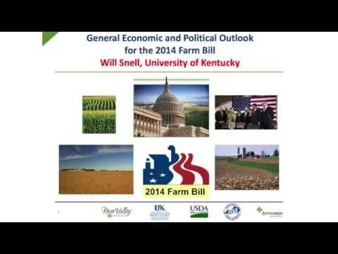 Economic and Political Outlook for the 2014 Farm Bill