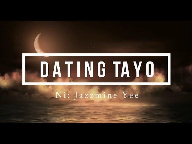 DATING TAYO (Tagalog Spoken Poetry) | Original Composition