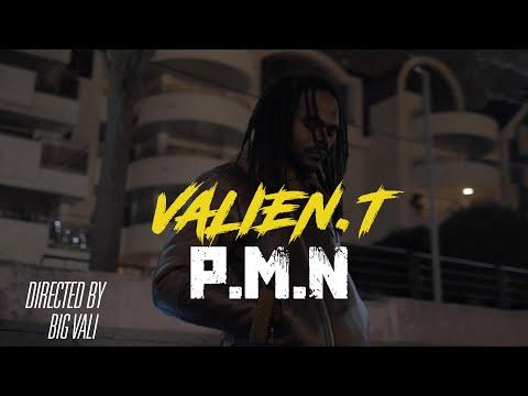 Youtube: VALIEN.T –«PMN» (CLIP OFFICIEL)