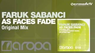 Faruk Sabanci - As Faces Fade (Original Mix)