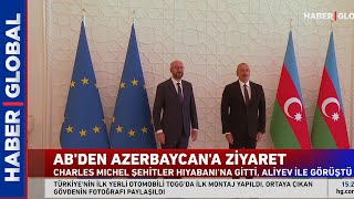 AB'den Azerbaycan'a Kritik Ziyaret!