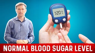 What Normal Blood Sugar Level