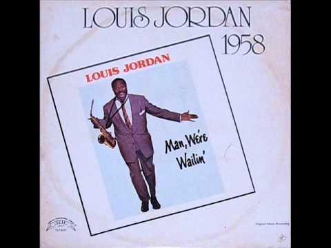 LOUIS JORDAN  -  SATURDAY NIGHT FISH FRY  -  1958