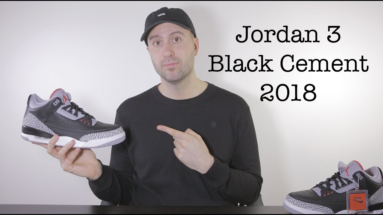 fa616749963baf Jordan 3 Black Cement - Unboxing + Review + On feet - Mr Stoltz 2018 ...