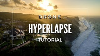 How to make a Drone Hyperlapse- FULL TUTORIAL