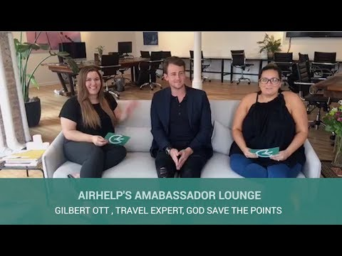 AirHelp's Ambassador Lounge: Gilbert Ott, Travel Expert, God Save The Points