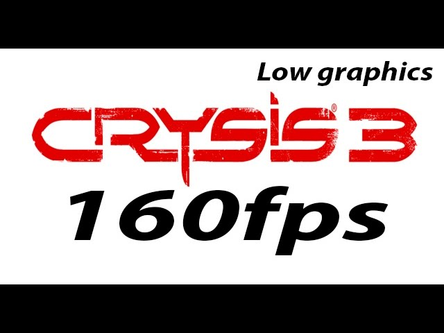 Crysis 3 160fps? GTX 970 - Low Graphics?