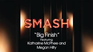 Video Big Finish - SMASH Cast download MP3, 3GP, MP4, WEBM, AVI, FLV November 2017