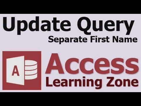 Microsoft Access Update Query Separate First Name