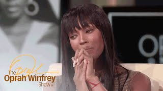 Naomi Campbell Breaks Down At Her Mom's Apology | The Oprah Winfrey Show | Oprah Winfrey Network