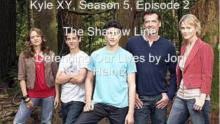 Download Video Kyle XY Season 5 Episode 2, The Shadow Line, Defending Our Lives MP3 3GP MP4