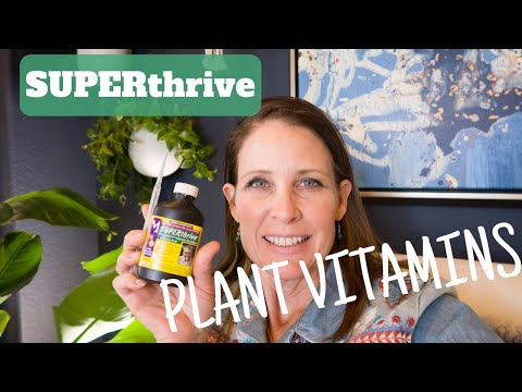 #SUPERthrive SUPERTHRIVE | MY EXPERIENCE WITH THIS SUPPLEMENT AND WHY I USE IT ON ALL OF MY PLANTS