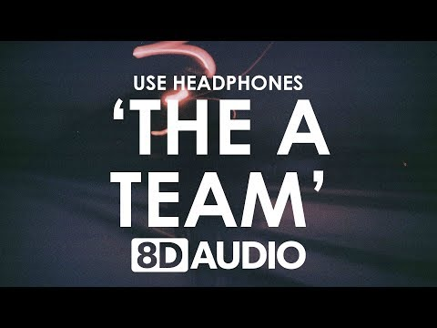 Ed Sheeran - The A Team (8D AUDIO) 🎧