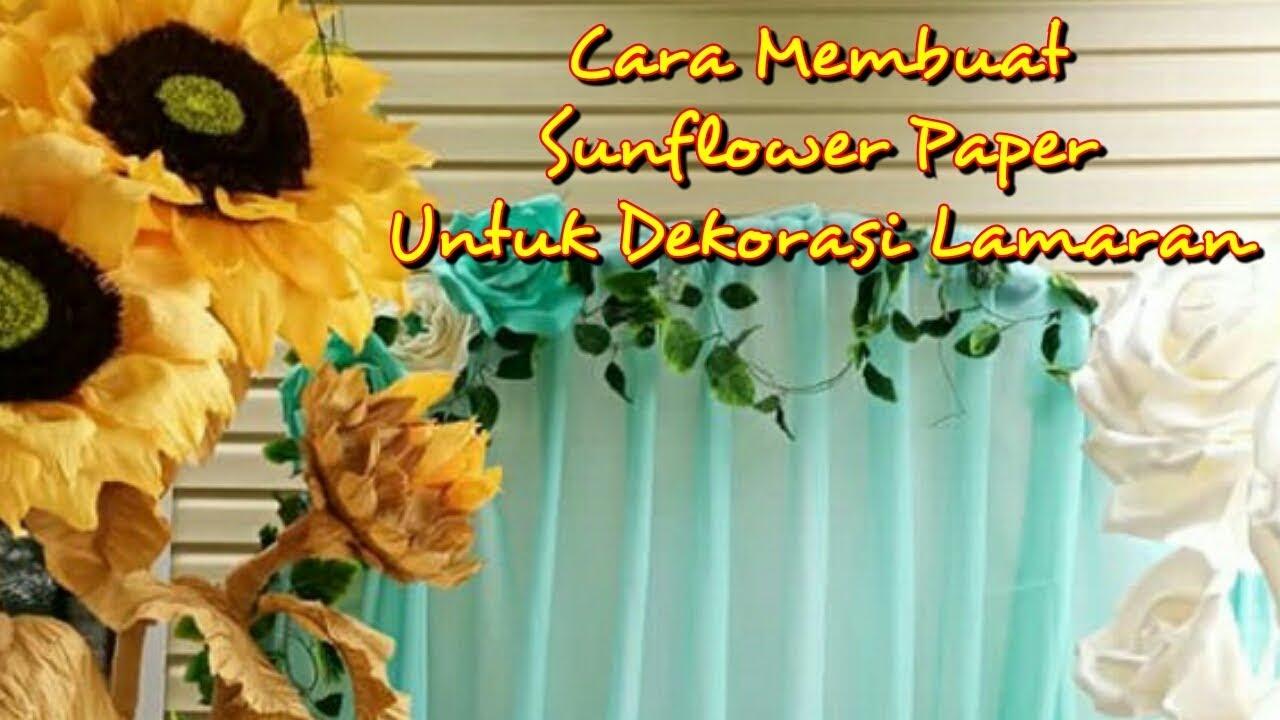Cara Membuat Paper Flower Sunflower Sendiri Untuk Dekorasi Lamaran