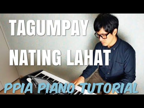 Tagumpay Nating Lahat - How To Play Piano Tutorial- Lea Salonga-PianoCoversPPIA