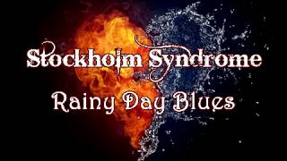 Stockholm Syndrome - Rainy Day Blues (Instrumentals)