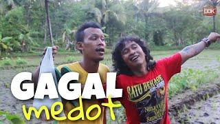 GAGAL MEDOT || #CINGIRE RAMADHAN #6