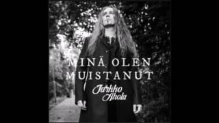 Jarkko Ahola - Minä olen muistanut (In english: I have remembered) +english lyrics