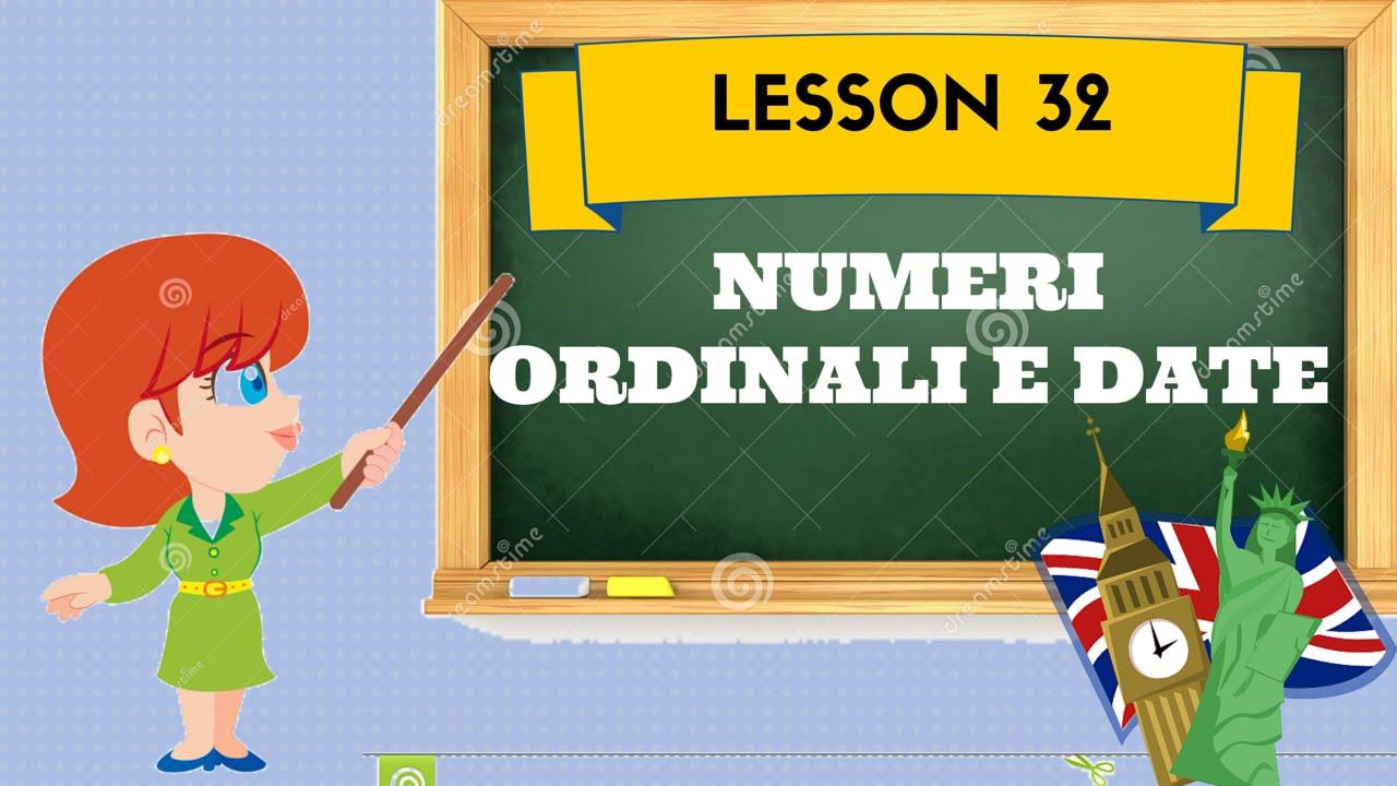 corso di inglese 32 numeri ordinali e date youtube