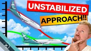 Unstabilized Aircraft approach - Explained!