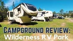 Wilderness RV Park Review (2018) || Full Time RV Living