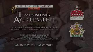 Signing of Twinning Agreement - TT Parliament & Legislative Assembly of Ontario - May 20, 2019